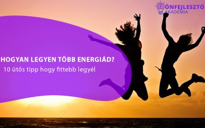 Hogyan legyen több energiád? 10 ütős tipp, hogy fittebb legyél.
